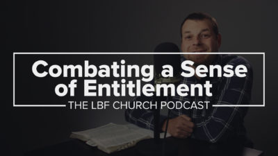 Combating a Sense of Entitlement