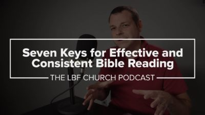 7 Keys for Effective Bible Reading