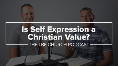 Is Self Expression a Christian Value?