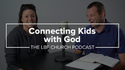 How to connect your young kids with God