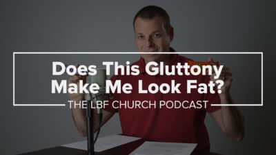 Does this gluttony make me look fat? What is Gluttony?