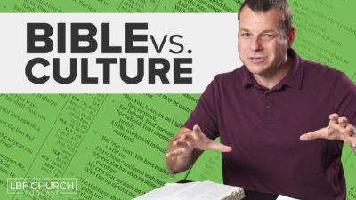 Bible vs Culture